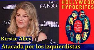 Izquierdistas de Hollywood atacan a Kirstie Alley