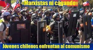 Jóvenes chilenos enfrentan al comunismo