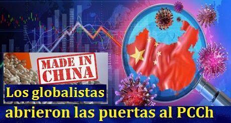 Los globalistas abrieron las puertas al PCCh