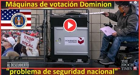 Maquinas de votacion Dominion Problema de seguridad nacional