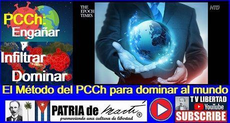 El Método del PCCh para dominar al mundo