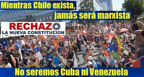 Mientras Chile exista, jamás será marxista