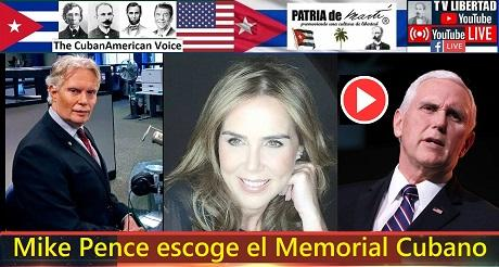 Mike Pence escoge el Memorial Cubano