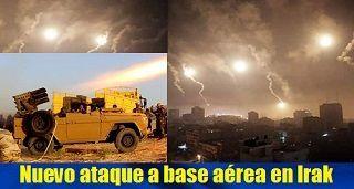 Nuevo ataque a base aérea en Irak