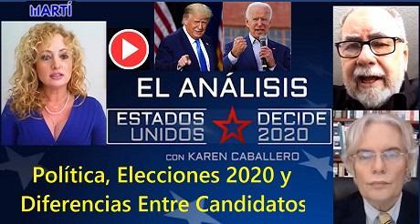 Política, Elecciones 2020 y Diferencias Entre Candidatos