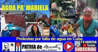 AGUA PA' MARIELA: Protestas por falta de agua en Cuba