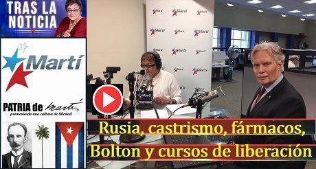 Rusia, castrismo, fármacos, Bolton y cursos de liberación