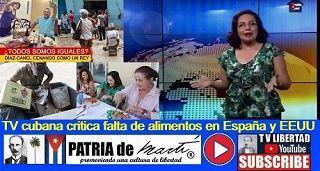 TV Cubana crituca falta de alimentos en España y EEUU