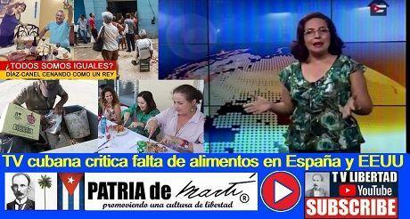 TV Cubana critica falta de alimentos en España y EEUU
