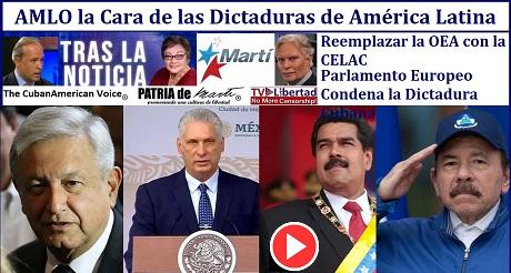 AMLO la Cara de las Dictaduras de America Latina