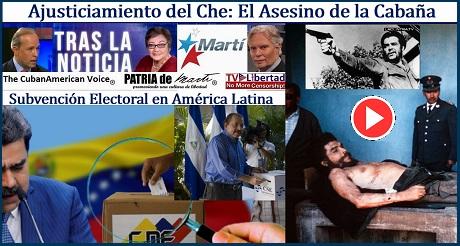 Ajusticiamiento del Che: Asesino de la Cabana y Subvencion Electoral America Latina