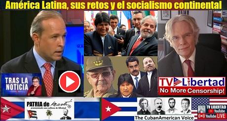 America Latina sus retos y el socialismo continental