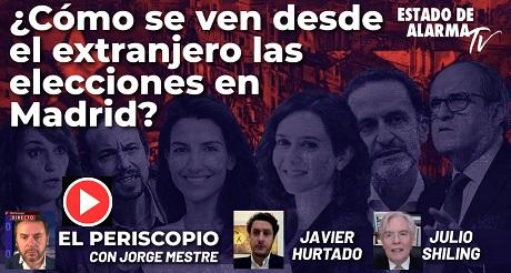 Como se ven desde el extranjero las elecciones en Madrid