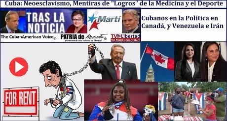 Cuba: Neoesclavismo en Medicina y Deporte, Cubanos en Poliitica de Canada y Venezuela Iran