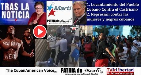 Levantamiento del Pueblo Cubano Represion Contra Mujeres Jovenes y Negros Cubanos