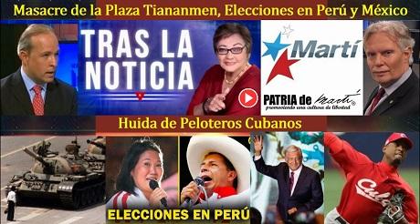 Masacre de Tiananmen, Elecciones en Perú y México y Huida de Peloteros Cubanos