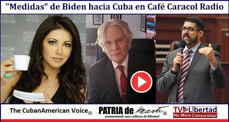 Medidas de Biden hacia Cuba en Cafe Caracol Radio
