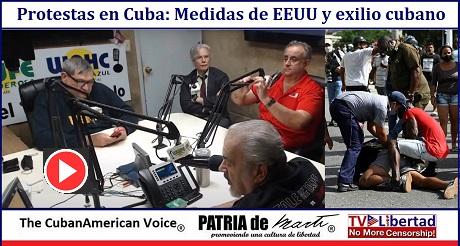Protestas en Cuba Medidas de EEUU y exilio cubano apoyo al levantamiento