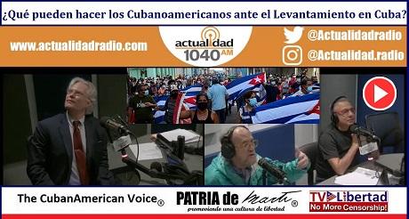 Que pueden hacer los Cubanoamericanos ante el Levantamiento en Cuba
