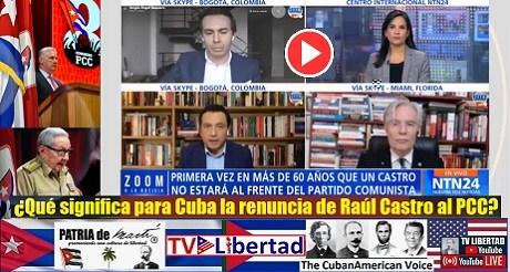 Que significa para Cuba la renuncia de Raul Castro al PCC