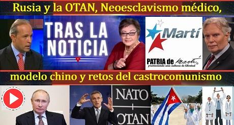 Rusia OTAN Neoesclavismo medico modelo chino retos del castrocomunismo