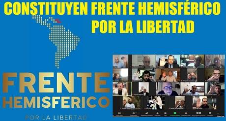 constituyen Frente Hemisferico por Libertad