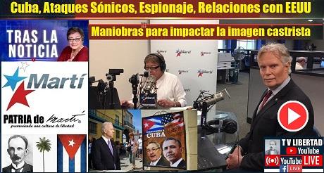 Cuba Ataques Sonicos Espionaje Relaciones con EEUU