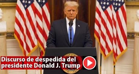 Discurso de despedida de presidente Donald Trump Subtitulado en Español