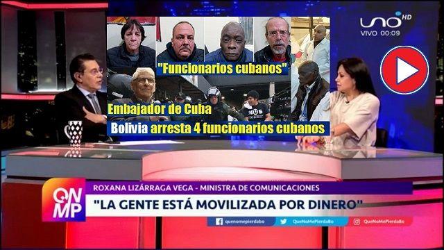 Arrestan en Bolivia 4 funcionarios cubanos video