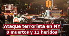 Ataque terrorista en NY deja 8 muertos y 11 heridos