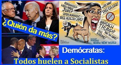 Candidatos Democratas Todos Huelen A Socialismo