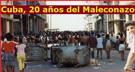 Cuba, 20 años del Maleconazo