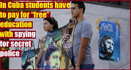 in-cuba-students-have-to-pay-for-free-education-with-spying-for-secret-police