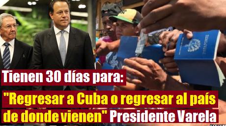 Presidente Varela da ultimátum a migrantes cubanos varados