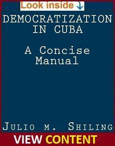 Democratization in Cuba: A concise manual