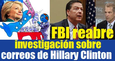 FBI reabre investigacion correos de Hillary
