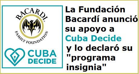 Fundación Bacardí apoya Cuba Decide