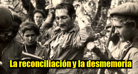 La reconciliación y la desmemoria Cuba