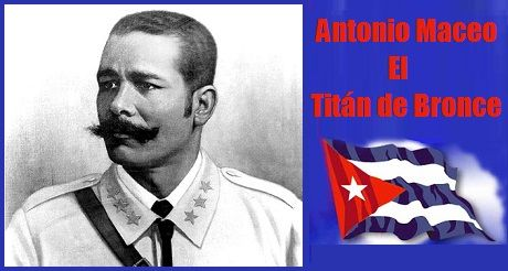 el-ideal-de-antonio-maceo-la-independencia-de-cuba