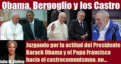 Obama Bergoglio y los castro