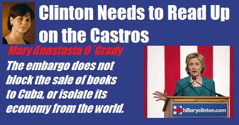 clinton needs read up castro