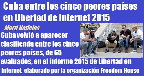 cuba 5 pais peor libertad internet