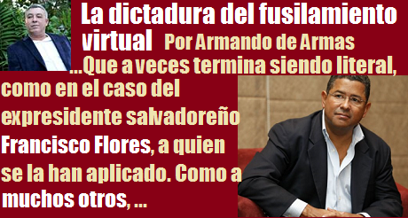 la-dictadura-del-fusilamiento-virtual