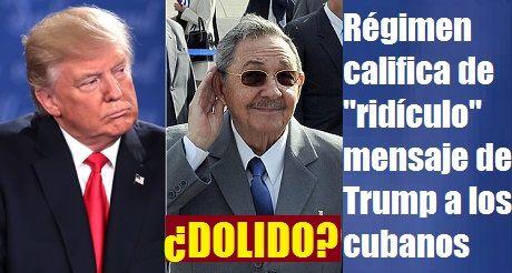 Dolido Regimen Cubano Mensaje Trump