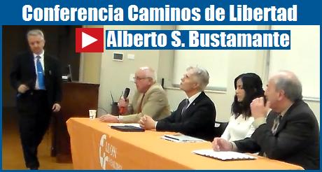 Ponencia Alberto S Bustamante Caminos De Libertad FB