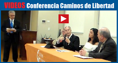Videos Conferencia Caminos de Libertad 238x127
