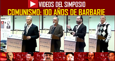 Videos Simposio Comunismo: 100 Años de Barbarie