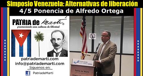 Alfredo Ortega Rubio - Simposio Venezuela: Alternativas de liberación