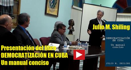 Julio M Shiling presentacion libro democratizacion en Cuba FB