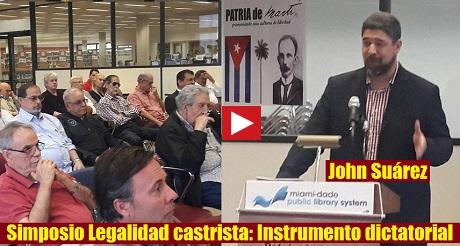 John Suarez Simposio Legalidad Castrista FB